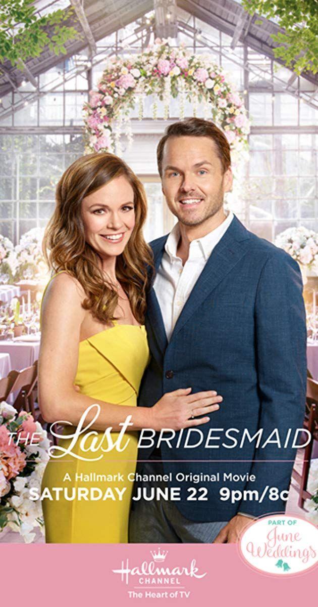 The Last Bridesmaid (TV Movie 2019) IMDb Wedding
