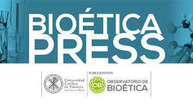 NEWSLETTERS DE BIOETICA - Observatorio de Bioética - UCV
