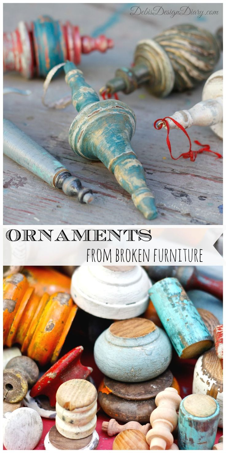 Christmas Ornaments from Broken Furniture