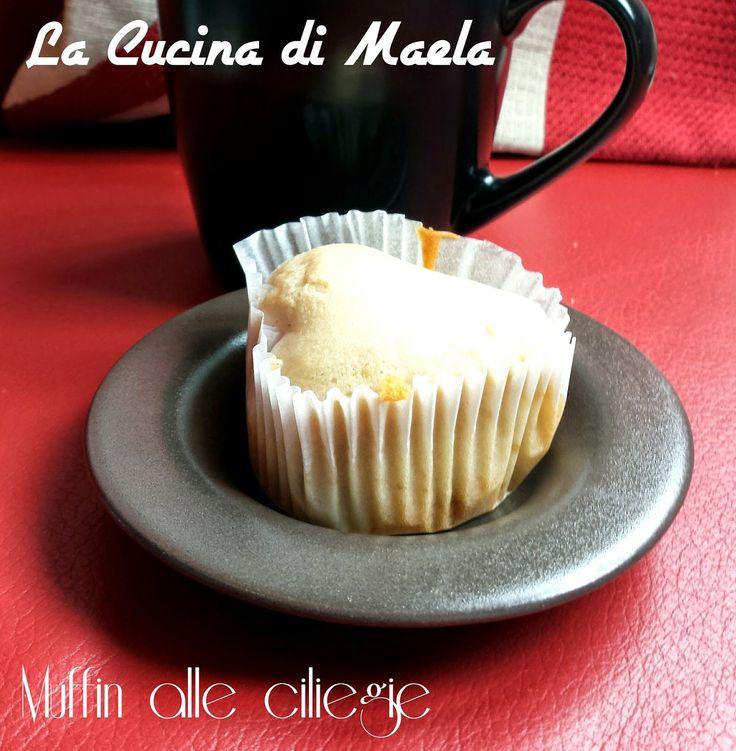 La cucina di Maela: Muffin alle ciliegie