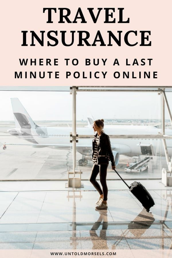 Where To Buy Last Minute Travel Insurance Last Minute Travel
