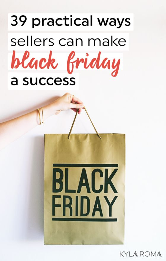 39 practical ways sellers can make Black Friday a success