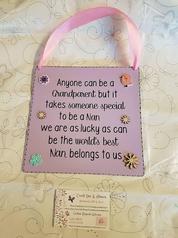 Check out this item in my Etsy shop https://www.etsy.com/uk/listing/570199928/anyone-can-be-a-grandparent-best-nan