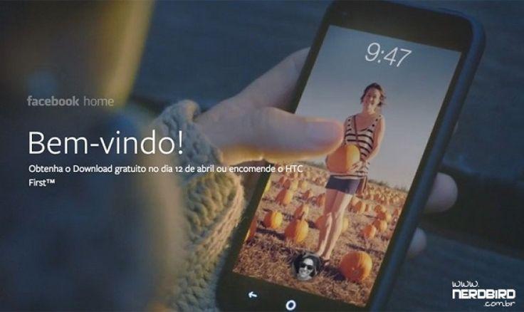 O Facebook anunciou hoje uma novidade para o Android: Facebook Home.