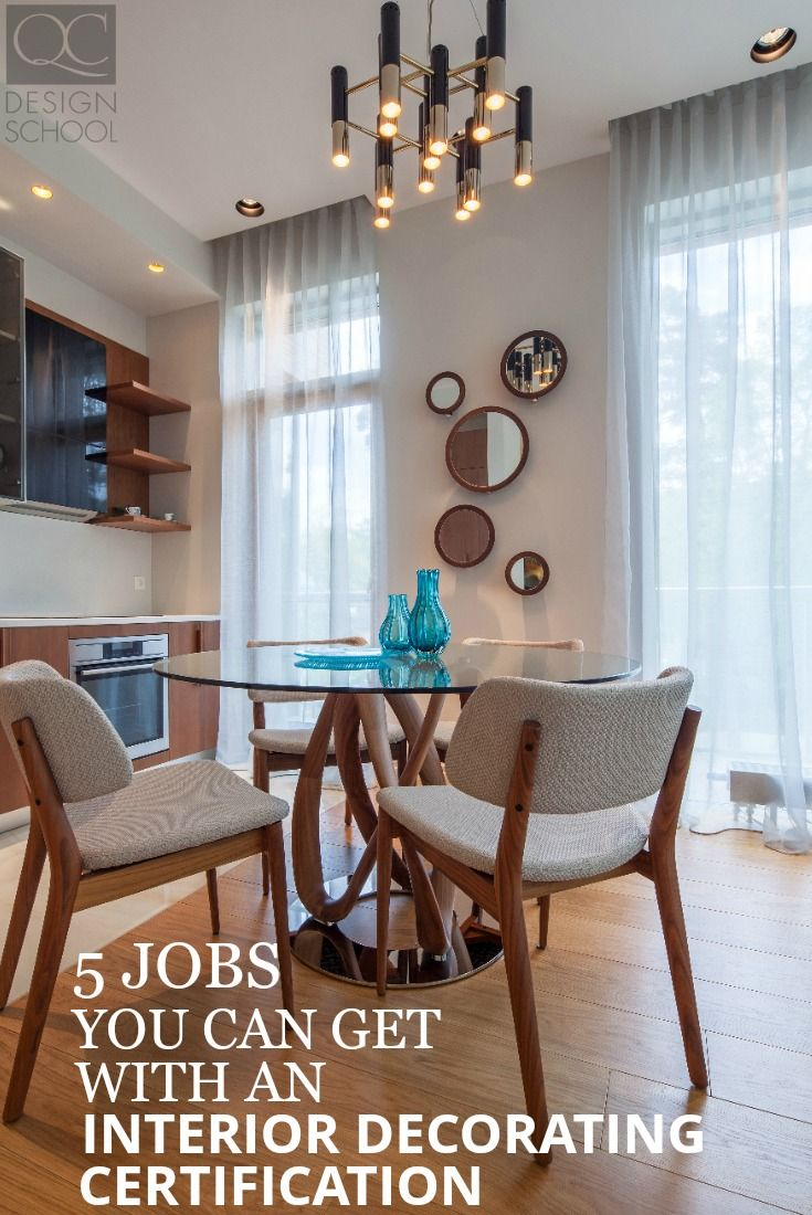 Interior design home jobs - Discover 5 Jobs You Can Go For With Your Interior Decorating Certification Including Set Decorator And Kitchen Designer