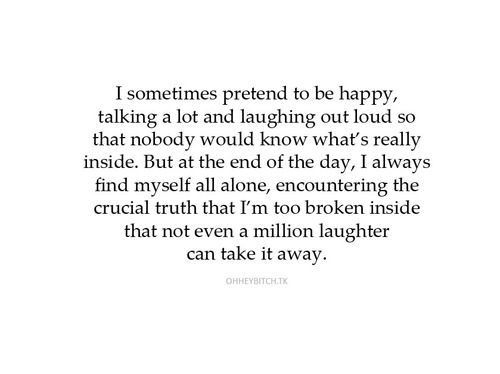 I Sometimes Pretend To Be Happy | SayingImages.com