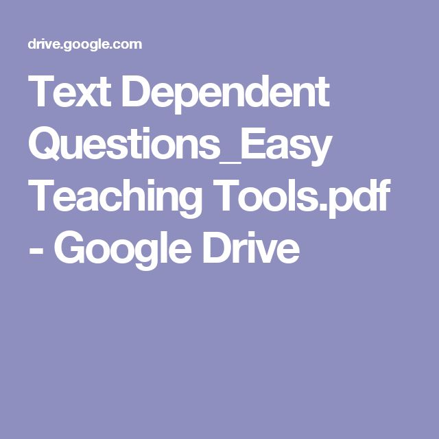 Text Dependent Questions_Easy Teaching Tools.pdf - Google Drive