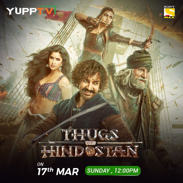 Thugs of Hindustan on Sony Max Live | Indian TV in UK in
