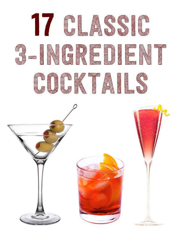 17 Three-Ingredient Cocktails You Should Know How To Make
