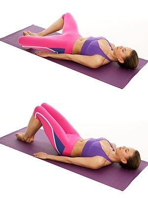 Butterfly Pose Tones abs, pelvic floor, inner thighs a. Lie faceup with soles of feet together, knees open to sides. Inhale. b. Exhale and slowly squeeze thighs together. Do 6 reps. Do 6 more times,...