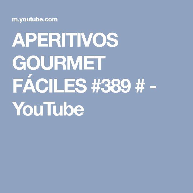 APERITIVOS GOURMET FÁCILES #389 # - YouTube