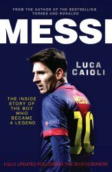 Love reading about football? Pick up Luca Caioli's bestselling biography of Lionel Messi for just Rs 56 on the Amazon Kindle. Hell of a deal, I think.