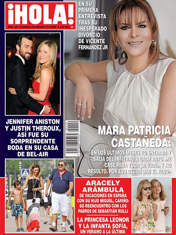Esta semana en ¡HOLA!: Mara Patricia Castañeda en su primera entrevista tras su inesperado divorcio de Vicente Fernández Jr.