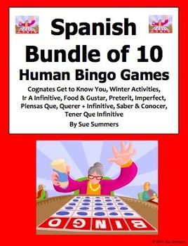 Spanish Speaking Activities Bundle of 10 Human Bingo Games with Follow-up Written Activities by Sue Summers - Included: Cognate Get to Know You, Winter Activities, Ir A Infinitive, Food and Gustar, Preterit, Imperfect, Piensas Que with School, Querer Infinitive with Professions, Saber and Conocer, and Tener Que Infinitive.