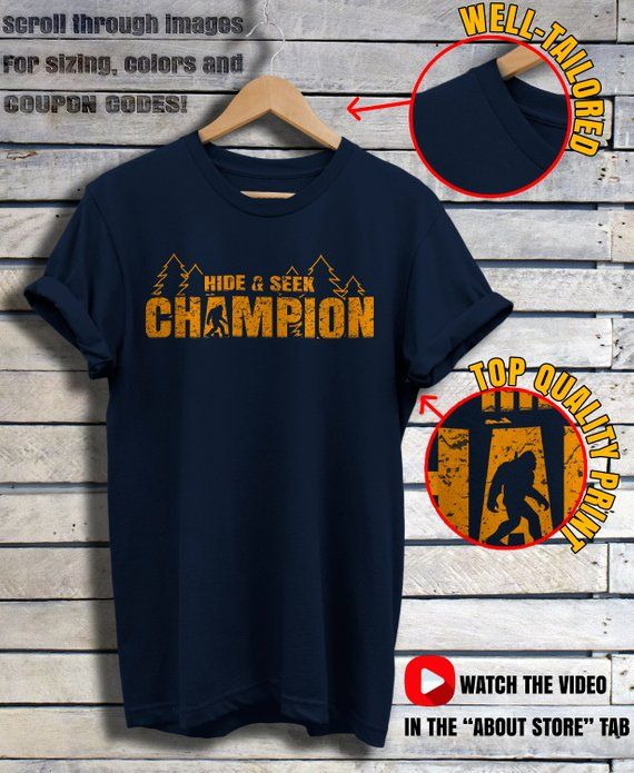 b9a7efbf9eab Hide And Seek World Champion - Hide And Seek - Bigfoot Shirt - Sasquatch - Sasquatch  Shirt - Funny B | Products | Stylish shirts, Mens tops, How to wear