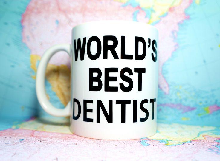 WORLD'S BEST DENTIST Coffee Mug / Motivational Mug Gift / Inspirational Mug Gift / Graduation Gift / New Job Gift / New Career Gift