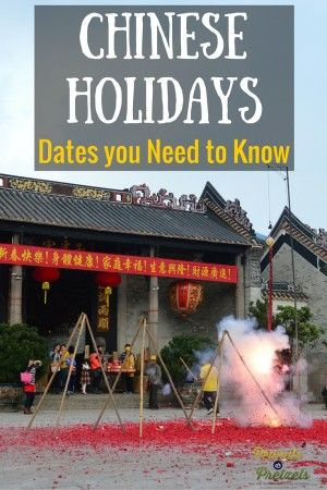 Chinese Holidays - Celebrations & Dates You Need to Know -  #travel #planning #tips