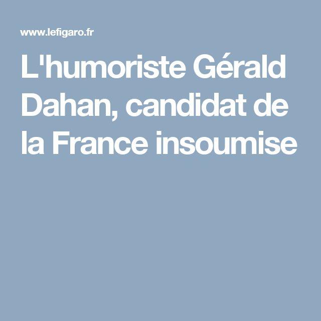 L'humoriste Gérald Dahan, candidat de la France insoumise