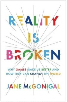 Is 'Reality Broken'? How One Game Can Change Education For theBetter