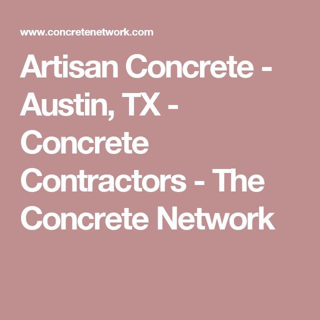 Commercial Flooring Companies Austin Texas: 1000+ Ideas About Concrete Contractor On Pinterest