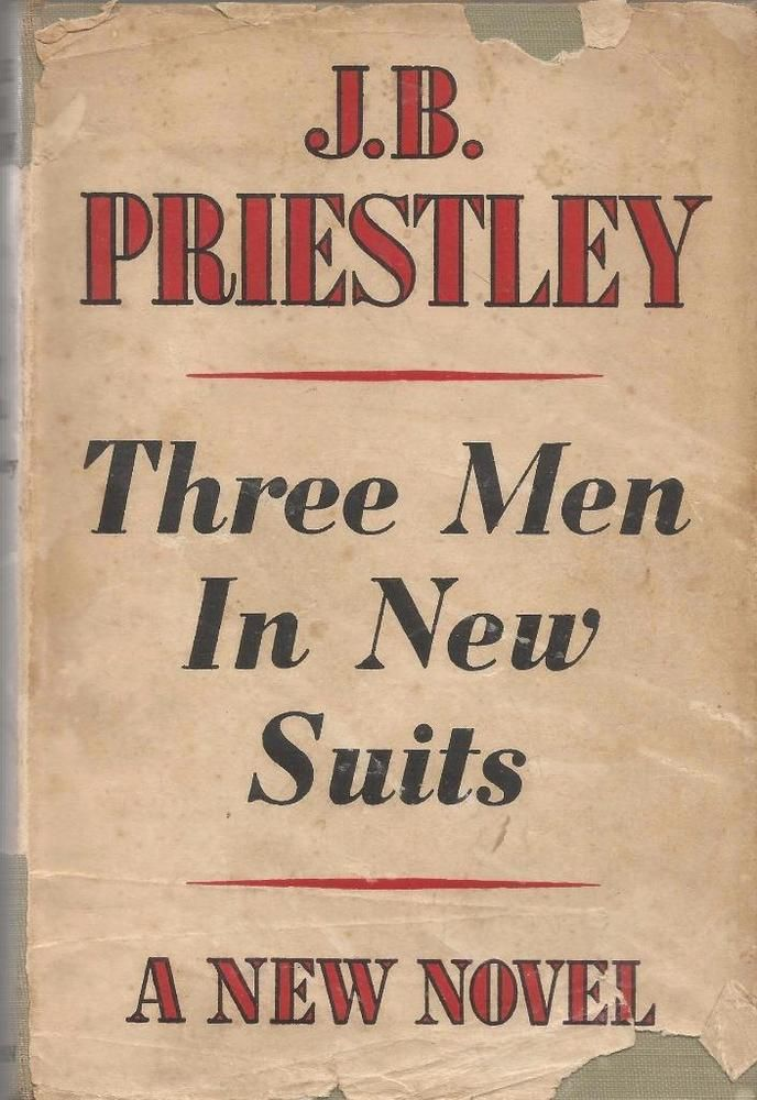 Three Men In New Suits by J.B. Priestley (1946 Edition ) - Hardcover - S/HAND