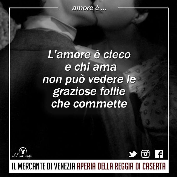 Il Mercante di Venezia alla Reggia di Caserta  2-3 settembre 2017  #amoreè #ildemiurgo #ilmercantediveneziaallareggiadicaserta #aperiadellareggiadicaserta #follie #amore #amanti