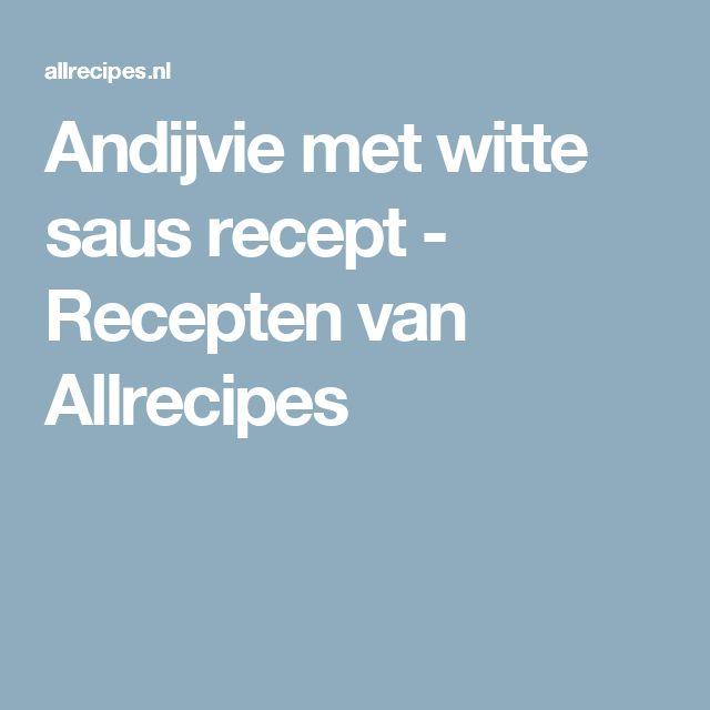 Andijvie met witte saus recept - Recepten van Allrecipes