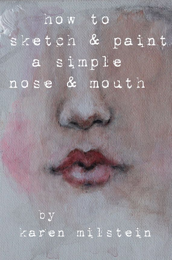 how to sketch & paint a simple nose and mouth.... my by fadedwest, $19.99