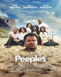 Peeples Movie Release Date : 10th May 2013, Genre : Comedy, Cast: Kerry Washington, Tyler James Williams, Craig Robinson, Kali Hawk