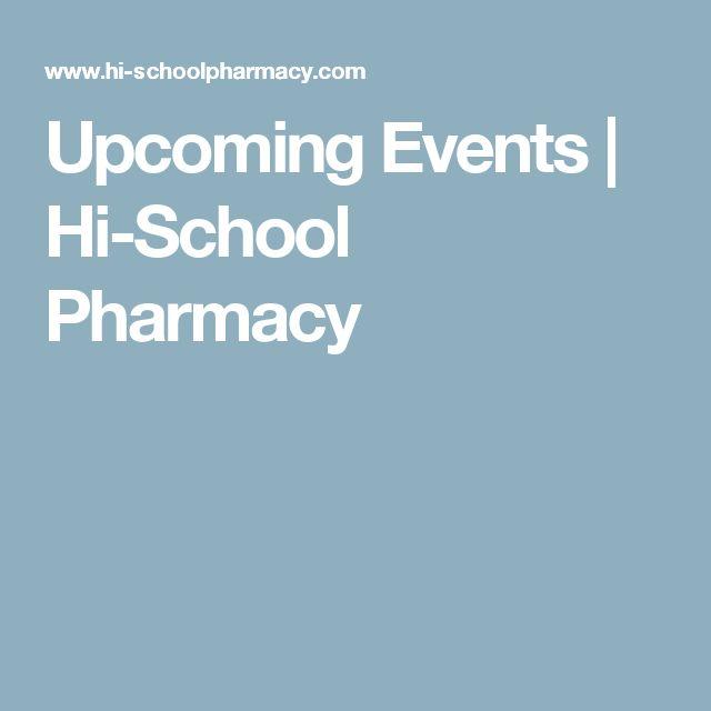 Upcoming Events | Hi-School Pharmacy