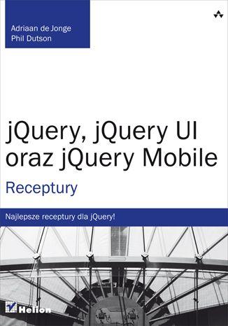 """""""jQuery, jQuery UI oraz jQuery Mobile""""  #helion #jQuery #UI #IT #ksiazka #informatyka #programowanie"""