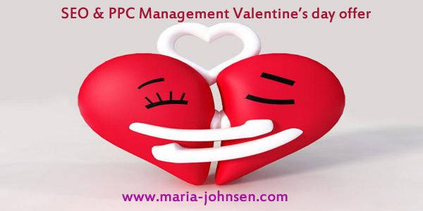 SEO & PPC Management Valentine's day offer  Get 10% Discount on multilingual seo. This offer expires on February 14th 2015  http://www.maria-johnsen.com/SEOsalesoffer/