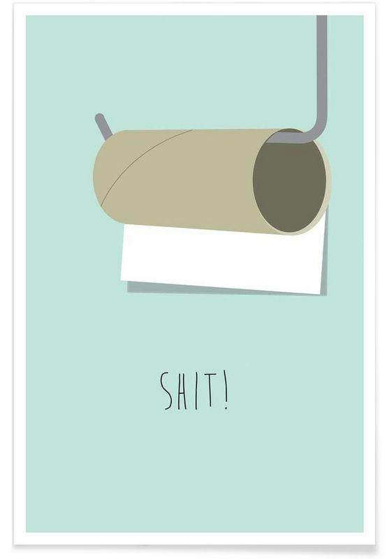 Shit als Premium Poster von Trabolt Design | JUNIQE