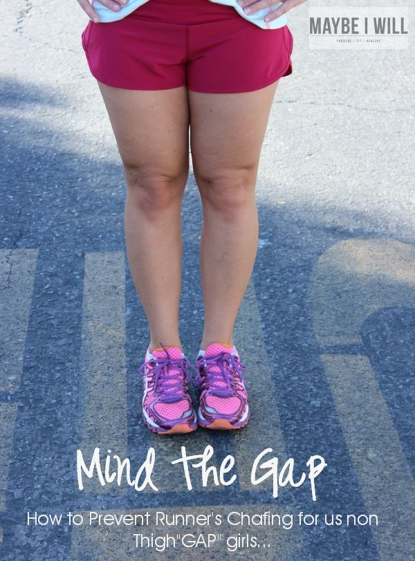 How to Prevent Runners Chafing For Us Non Thigh Gap Girls #runner #chafing #fitness {www.maybeiwill.com}