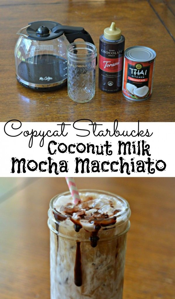 copycat Starbucks Coconut Milk Mocha Macchiato-- sooo good and sooo easy! And you're not paying $6!