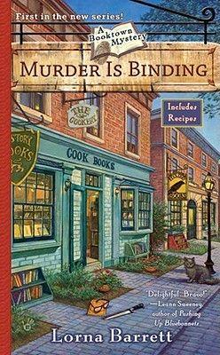 Murder is Binding (Booktown Mystery #1) by Lorna Barrett