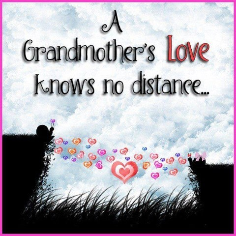 a grandmothers love knows no distance quotes sayings