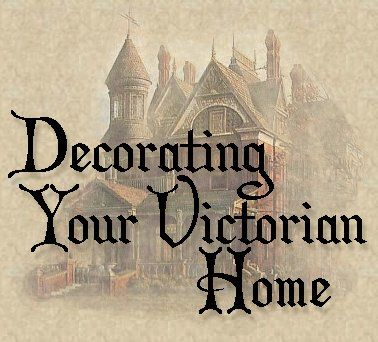 Just a little bit of lace, a tassel here and there, and you have the start of a lovely Victorian home.  Here are some great resourses for Victorian furnishings and some ideas for decorating on a shoestring.