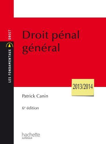DROIT PÉNAL GÉNÉRAL. Synthèse sur le droit pénal, sa définition et son évolution, mais aussi sur la légalité pénale, l'infraction et la sanction pénale. Cote : 3-53 CAN