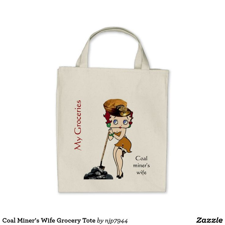 Coal Miner's Wife Grocery Tote