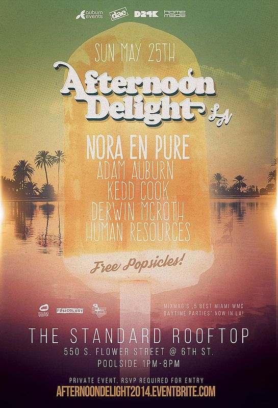 AFTERNOON DELIGHT LA @ The Standard Rooftop Pool Auburn Events, Homemade, DAE, D24K Multiple Dates Los Angeles, CA