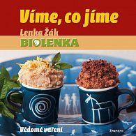 Kniha Víme, co jíme - Vědomé vaření - Lenka Žák | Dobré-Knihy.cz