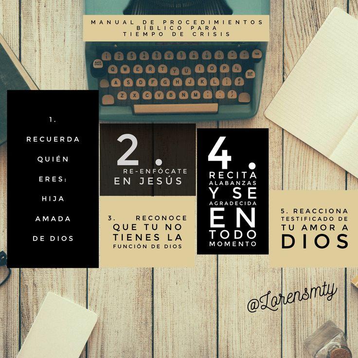 Manual de Procedimientos Bíblico para momentos de crisis.  https://yomisionera.wordpress.com