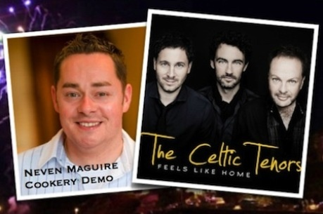 See celebrity chef Neven Maguire and The Celtic Tenors @ Ardmore Pattern Festival 2013. See website for ticket prices & more info.