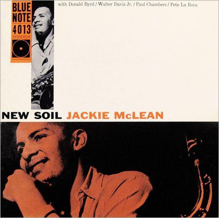 """Jackie McLean: New Soil   Label: Blue Note 4013   12"""" LP 1959   Design: Reid Miles   Photo: Francis Wolff"""