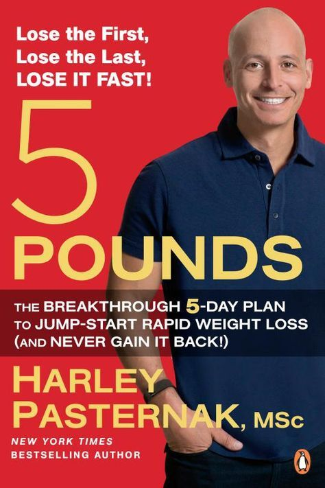 Harley Pasternak's 5 Ways to Lose 5 Pounds - no crazy diets or starving yourself, no gym membership - good sense ways to increase your metabolism and be healthy