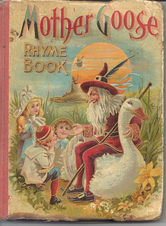Antique Vintage Mother Goose Childs Book Library Stuff Pinterest Books And Children S