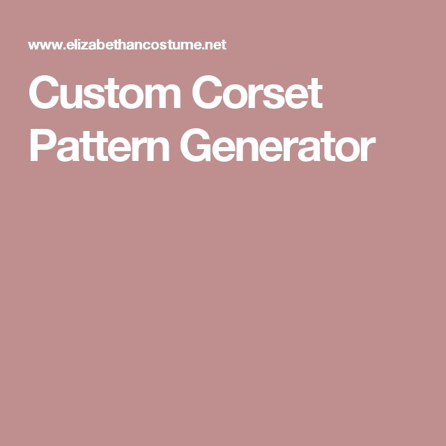 Custom Corset Pattern Generator