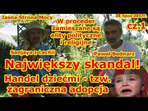 Największy skandal❗ Handel dziećmi-tzw. zagraniczna adopcja❗ Paweł Bednarz
