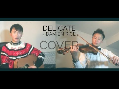 Delicate   Damien Rice Cover